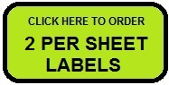 CLICK HERE TO ORDER 2 PER SHEET